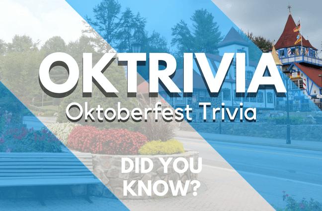Oktoberfest Trivia