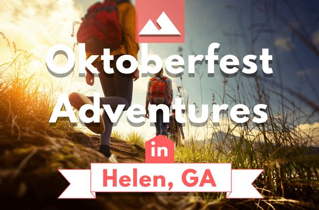 Consider One Of These Oktoberfest Adventures In Helen Georgia