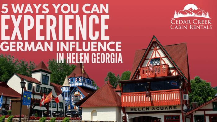 5-ways-to-experience-German-Influence-Helen-Georgia-Blog-Banner-tiny