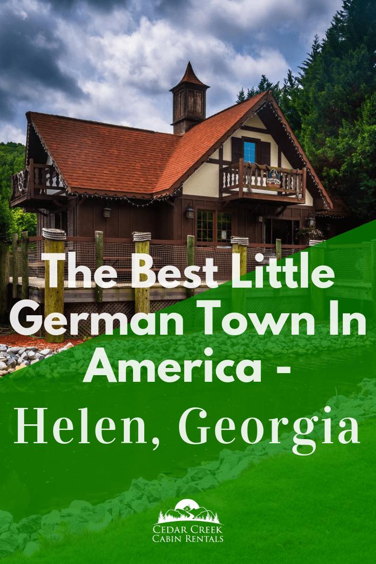 Best-Little-German-Town-in-America-Cedar-Creek-Cabin-Rentals-Helen-Georgia-SM-vertical--Banner