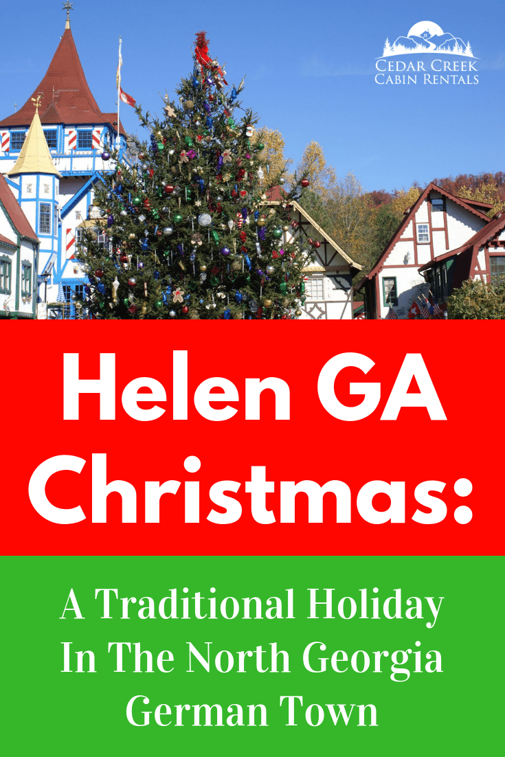 Helen Ga Christmas.Helen Georgia Christmas A Traditional Holiday In The North