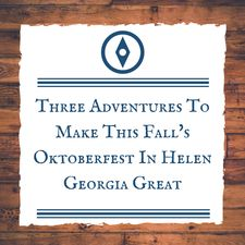 three-helen-ga-adventures-oktoberfest