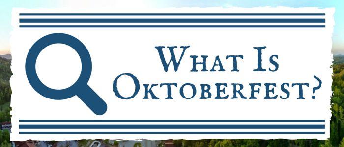 what-is-oktoberfest 2016