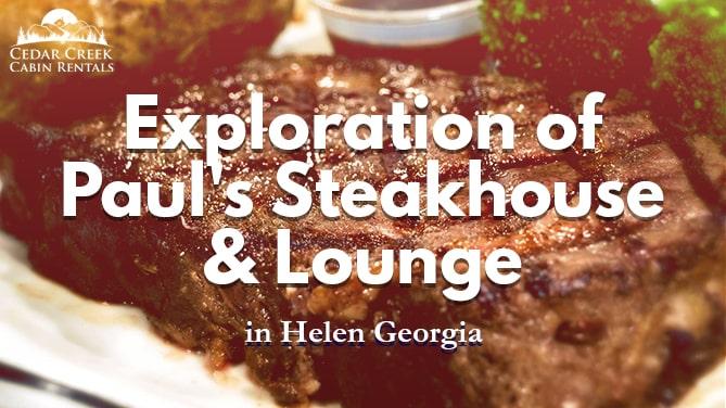 Pauls-Steakhouse-Lounge-Cedar-Creek-Cabin-Rentals-Helen-Georgia-Banner