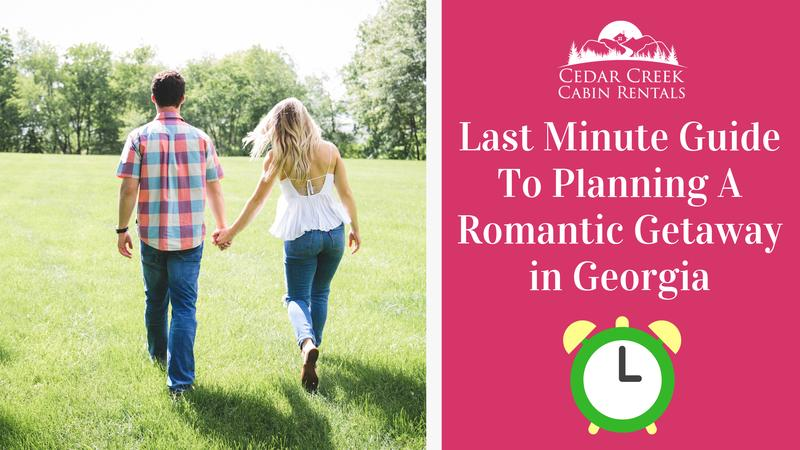 Your-Last-Minute-Guide-To-Planning-A-Romantic-Getaway-in-Georgia